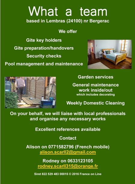What a Team,Lembras,24100,Bergerac,Dordogne,gite key holders,gite preparation,handovers,security check,pool management,maintenance,garden services,general maintenance,decorating,weekly domestic cleaning,English