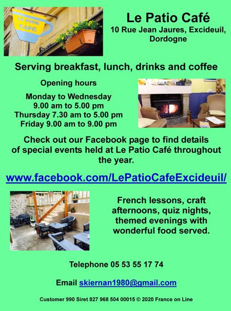 Le Patio Cafe,Excideuil,Dordogne,brakfast,lunch,drinks,coffee,English,French lessons,craft afternoons,quiz nights,themed evenings,good food