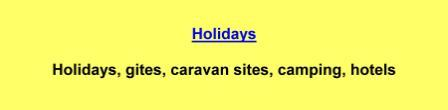 Holidays,gites,caravan sites,camping,hotels